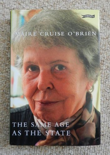 The Same Age As the State by Marie Cruise O'Brien.