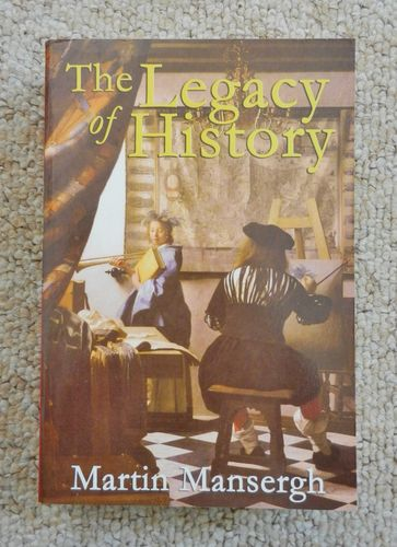 The Legacy of History by Martin Mansergh.