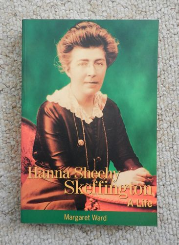 Hanna Sheehy Skeffington: A Life by Margaret Ward.