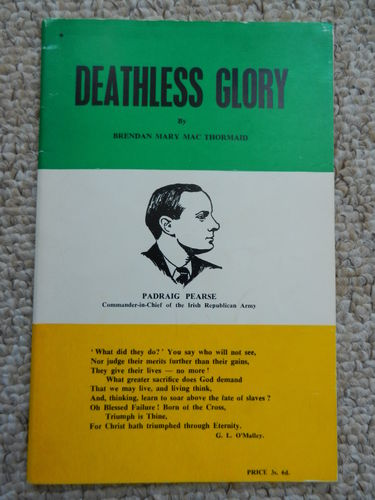 Deathless Glory by Brendan Mary Mac Thormaid.