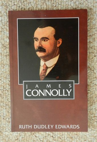 James Connolly by Ruth Dudley Edwards.
