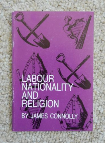 Labour, Nationality and Religion by James Connolly with New Books Publications.